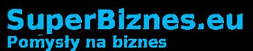 Pomysł na biznes - SuperBiznes.eu