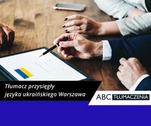 Tłumacz przysięgły języka ukraińskiego